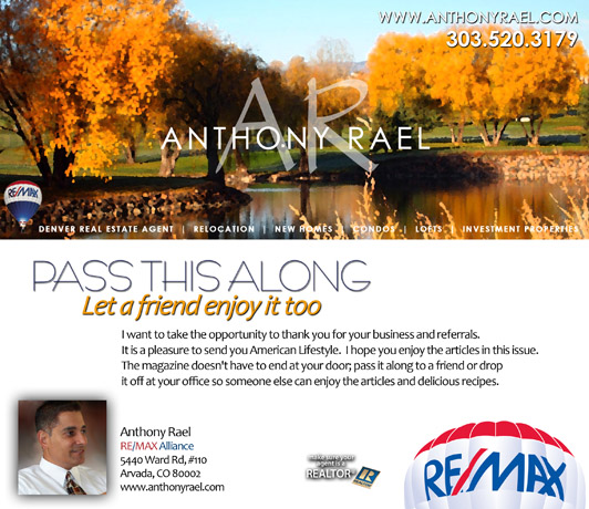 American Lifestyle Magazine - compliments of Denver REMAX Realtor Anthony Rael