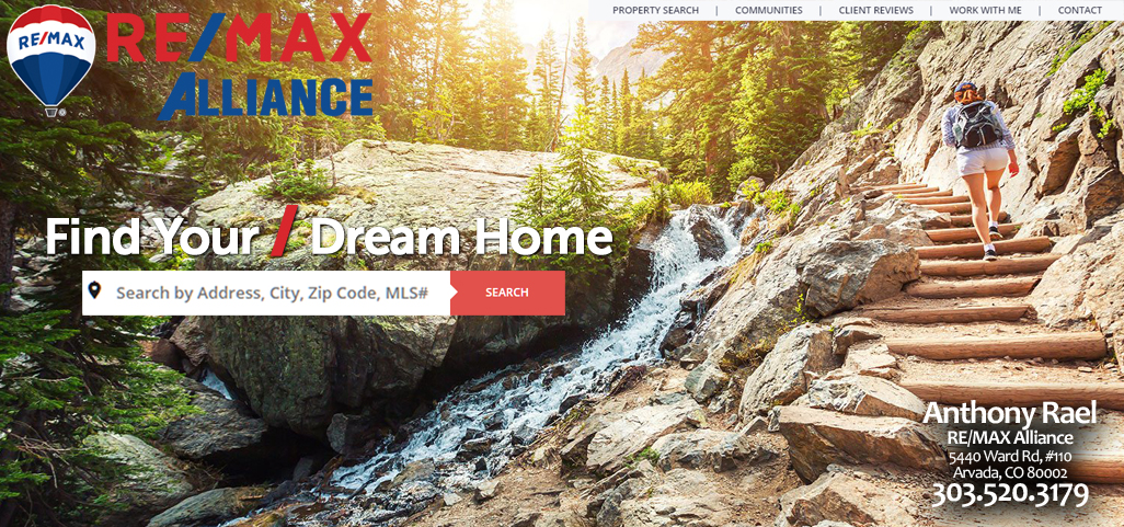 Find Your Dream Home : REMAX Denver Colorado Real Estate Agents REALTORS Homes for Sale: Anthony Rael : RE/MAX Alliance