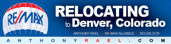 Relocating to Colorado or Transferring to the Denver area? Call RE/MAX Relocation Expert & Denver Native Anthony Rael