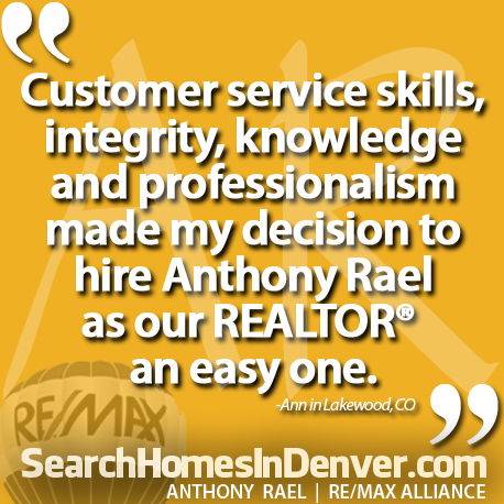 Reviews: Anthony Rael - Denver REMAX Realtor and Real Estate Agent